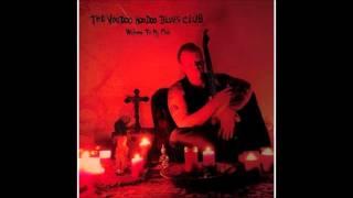 The Voodoo Hoodoo Blues Club - Till I Got the Blues