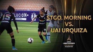Resumen Santiago Morning 2-2 UAI Urquiza | CONMEBOL Libertadores Femenino 2019