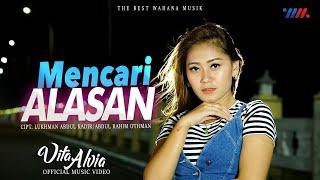 VITA ALVIA - LAGU MALAYSIA | MENCARI ALASAN [Official Music Video] The Best Wahana Musik