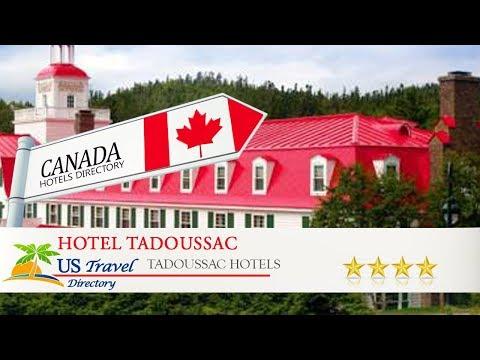 Hotel Tadoussac - Tadoussac Hotels, Canada