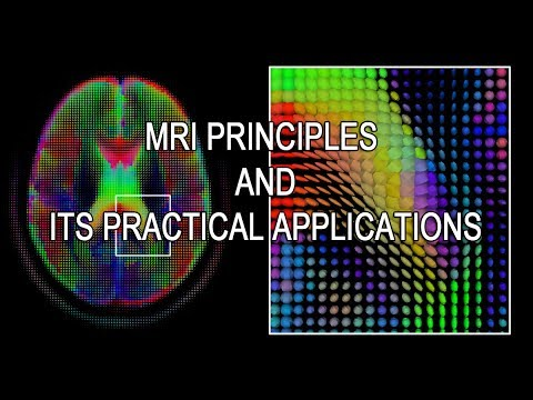 Principles of mri with practical concepts mri physics lecture.