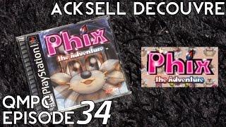 [QMPC #034] Phix - The Adventure (Playstation - 2003)