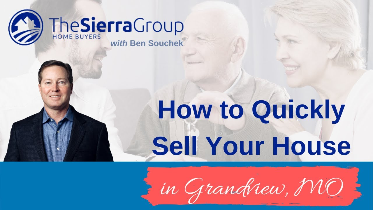 Sell My House In Grandview Missouri