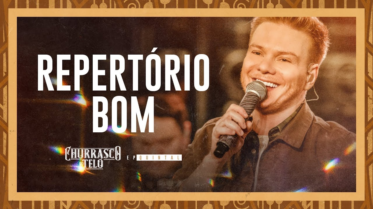Michel Teló — REPERTÓRIO BOM  — Churrasco do Teló — EP Quintal