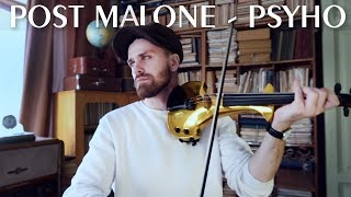 Post Malone Psyho violin hip-hop cover