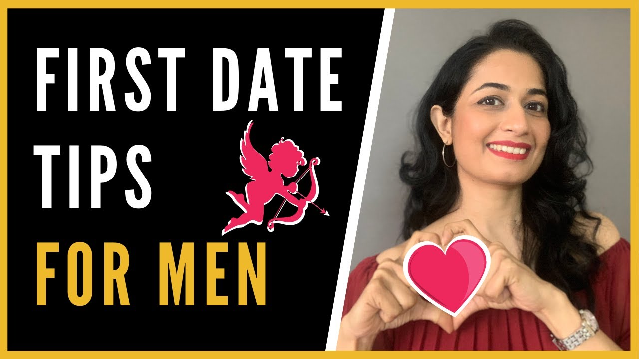7 First Date tips for Men   You MUST KNOW these