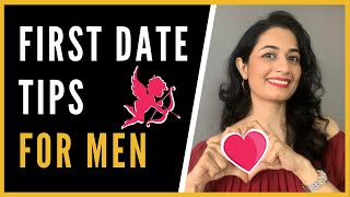 7 First Date tips for Men | You MUST KNOW these