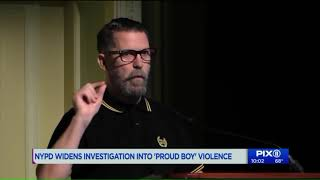 NYPD widens investigation into `Proud Boy` violence