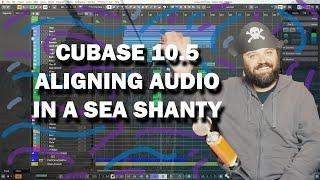 Cubase 10.5 Tutorial - Aligning Backup Vocals ft. Sea Shanty