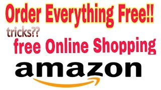 Free online Shopping (tricks??) | order everything Free from flipkart, Amazon, snapdeal etc.