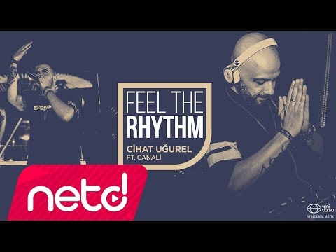 Cihat Uğurel Feat. Canali - Feel The Rhythm