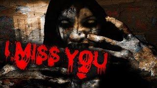 I MISS YOU -