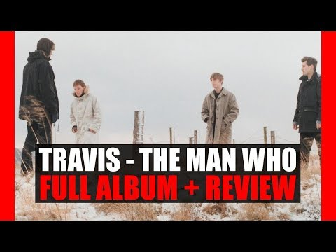 Travis - The Man Who // Full Album + Review