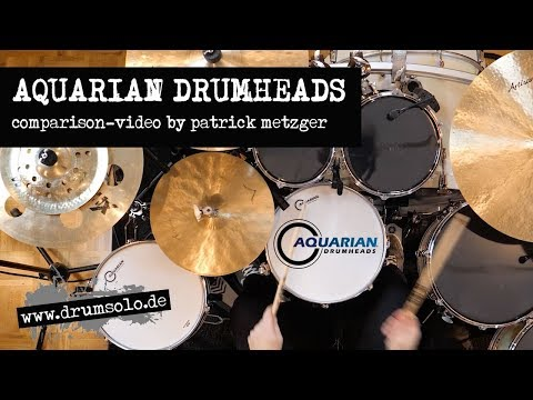 Aquarian Drumheads - Snare, Tom & Kick Heads - Comparison Video | Patrick Metzger
