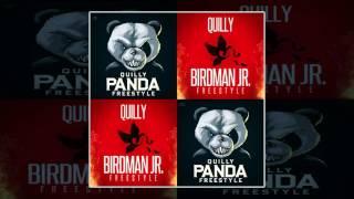Quilly - Panda/Birdman Jr. (Freestyle)