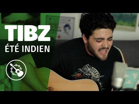 TIBZ — Été indien (SESSION ACOUSTIQUE)