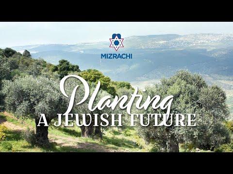 Planting A Jewish Future