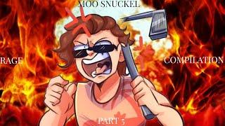 Moo Snuckel Rage Compilation Part 5