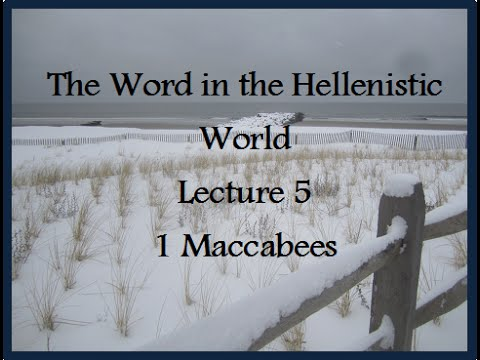 Y4S2 Lecture 5: 1 Maccabees