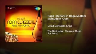 Raga :Multani in Raga Multani Manjuddin Khan
