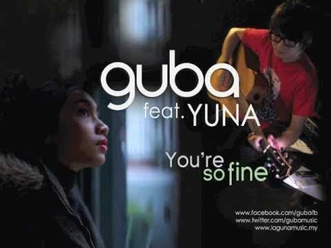 Guba feat. Yuna - You're So Fine [Promo]