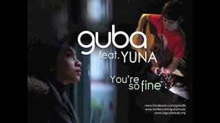 Guba feat. Yuna - You