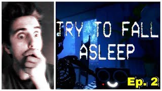 WHAT A CLIFFHANGER!! - Try to Fall Asleep Beta END