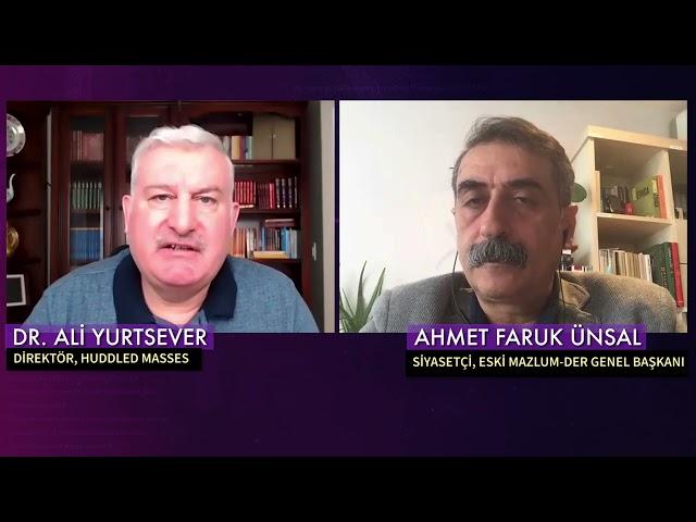 Susturulmuş Türkiye; Mazlum-Der Eski Başkanı, siyasetçi, A. Faruk Ünsal
