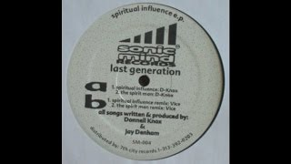 Last Generation - Spiritual Influence (Vice Remix) (Techno 1996)