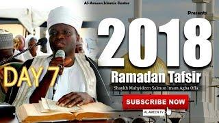 2018 Ramadan Tafsir Day 7 of Imam Agba Offa Sheikh Muyiddin Salman Husayn