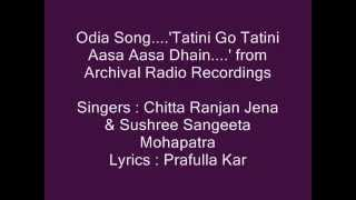Odia Song...Chitta Jena & Sushree Sangeeta Mohapatra sings...,Tatini Go Tatini...