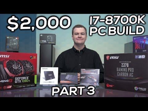i7-8700K Gaming PC - Part 3 - Why VLog - RAM & Storage
