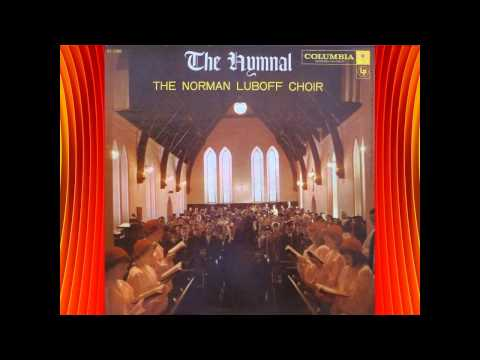 I Love To Tell The Story - Norman Luboff Choir