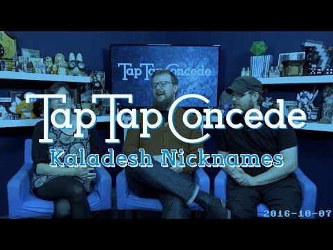 TTC 145 - Kaladesh Nicknames