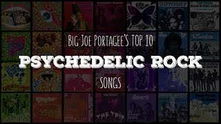 My Top 10 Psychedelic Rock Songs