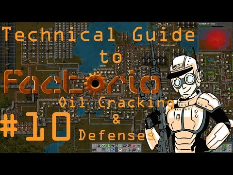Oil Cracking & Defenses#10 - Technical Guide to Factorio