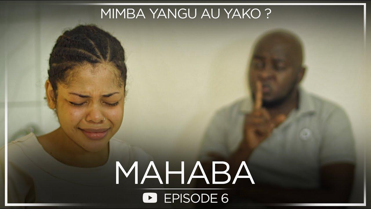 "Download ""Mimba Yangu"" | MAHABA (Season one) Episode 6 #Mwijaku #Meninah #Mukasa"