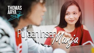 Download THOMAS ARYA - PUJAAN INSAN MANJA (Official New Acoustic)