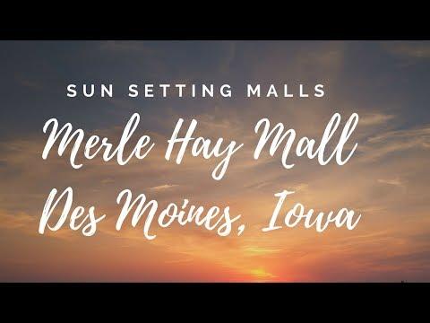 Sun Setting Malls - Merle Hay Mall Iowa
