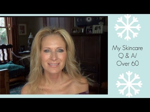 My Skin Care Q & AOver 60 Beauty