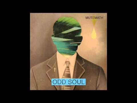 Mutemath - Odd Soul (2011)