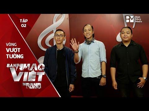 Buông - 3G // Tập 2 vòng Vượt Tường | The Band - Ban Nhạc Việt 2017