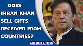 Pakistan PM Imran Khan accused of selling gifts received from other nations' heads   Oneindia News