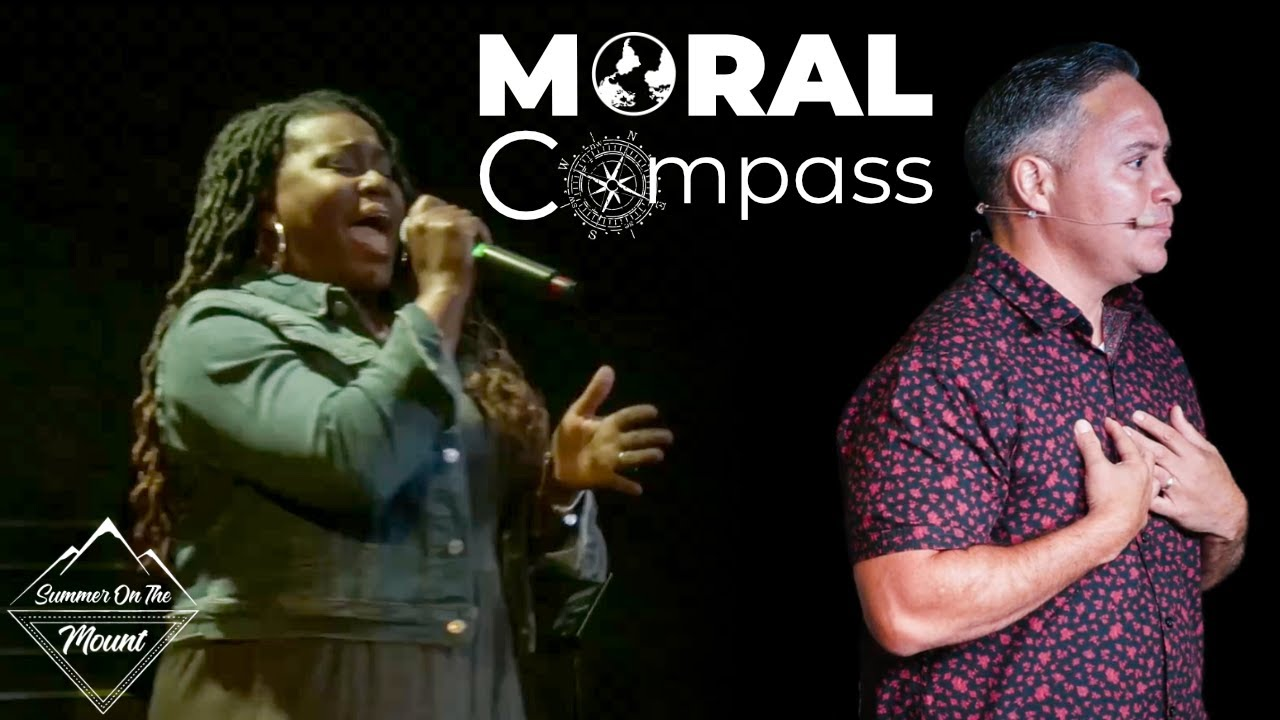 Summer on the Mount- Moral Compass