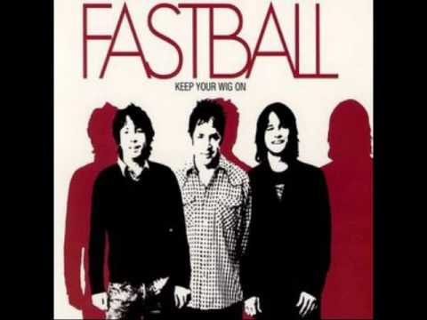 Fastball   The Way HQ Audio