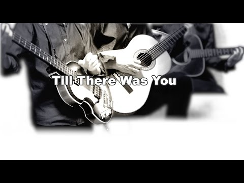 Till There Was You - The Beatles karaoke cover