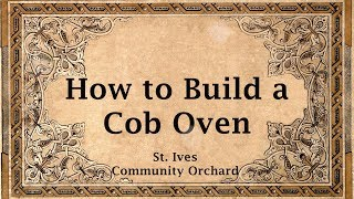 HOW TO BUILD A COB OVEN - St.Ives Community Orchard