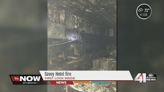 A look inside Hotel Savoy after the fire