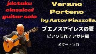 """""""Verano Porteno"""" by Astor Piazzolla (arranged by Sergio Assado) gui..."""
