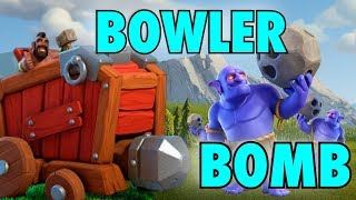 The BOWLER BOMB in the Wall Wrecker! Powerful Technique in Clash of Clans
